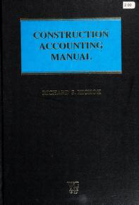 Cover of: Construction accounting manual | editor, Richard S. Hickok.