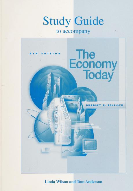 Economy Today by Bradley R. Schiller