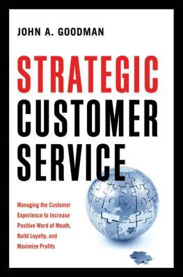 Cover of: Strategic customer service | John A. Goodman